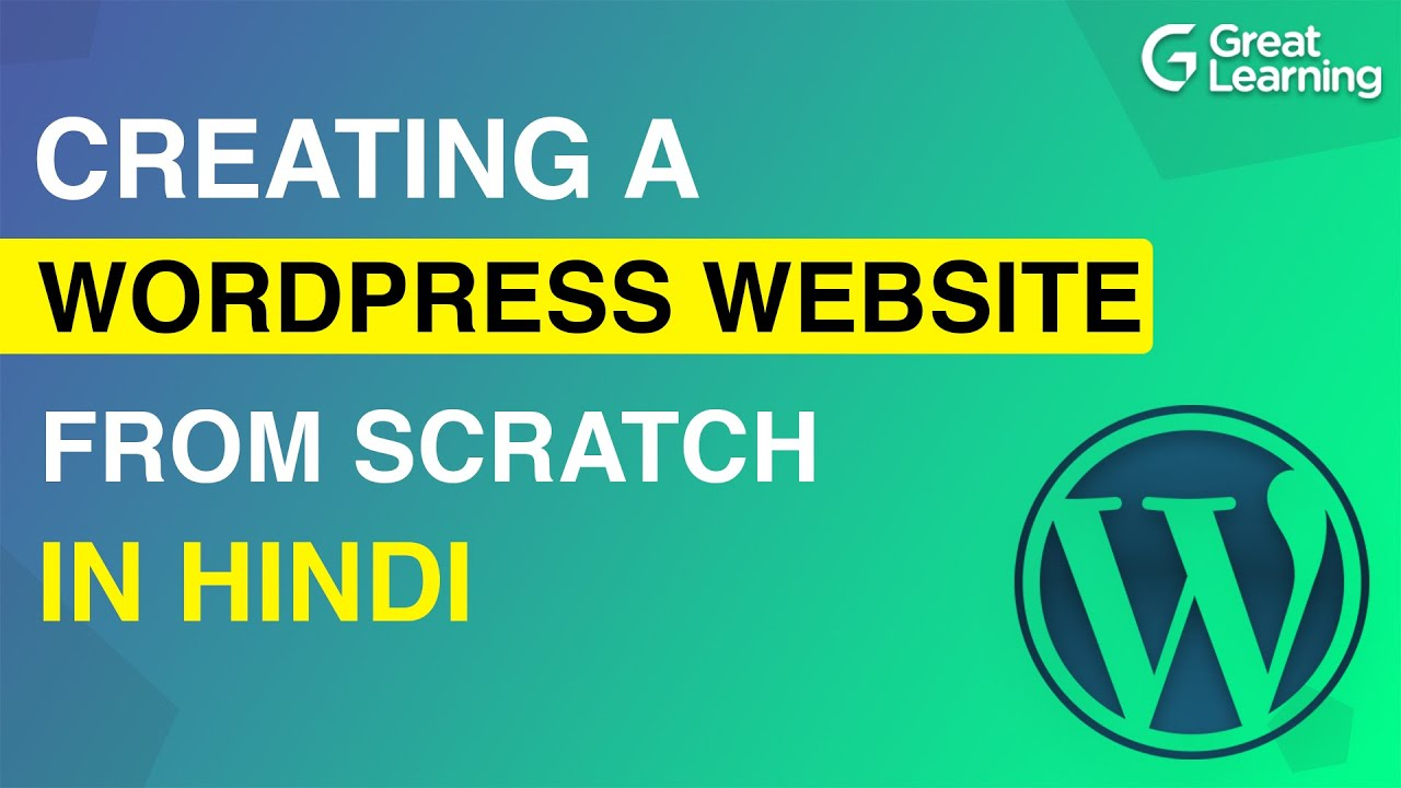 Creating a WordPress Website from Scratch in Hindi   Learn WordPress in 2021
