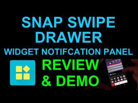 Snap Swipe Drawer Widget Notification Panel for Android Phones - App Review  and Demo