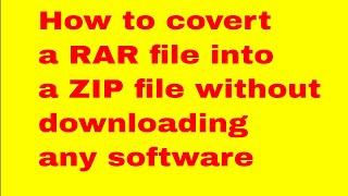 How to convert a RAR file into a ZIP file