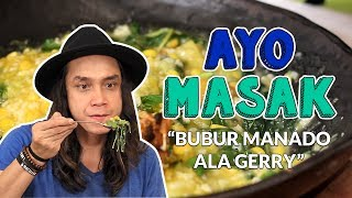 Video GERRY MASAK LAGI ??BERHASIL KAH? BUBUR MANADO   | AYO MASAK | GERRY GIRIANZA download MP3, 3GP, MP4, WEBM, AVI, FLV Juni 2017