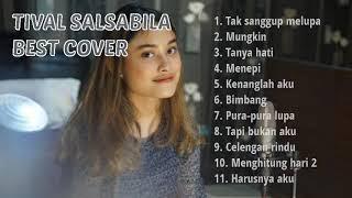 Download TIVAL SALSABILA FULL ALBUM BEST COVER