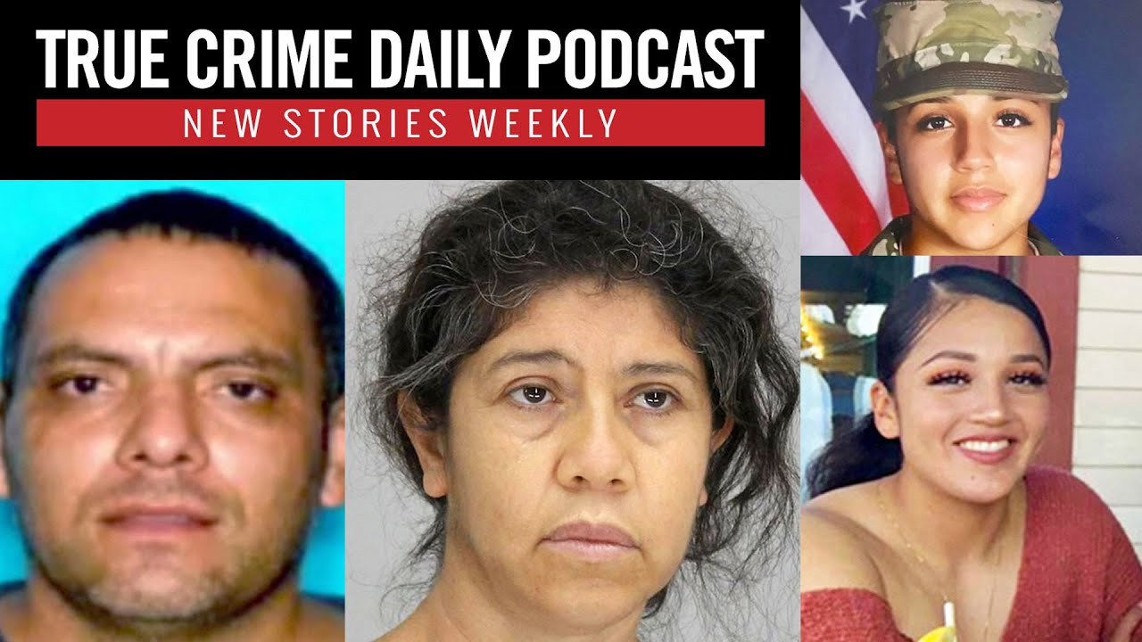 Wife wanted for husband's murder caught after 7 years on the run; Vanessa Guillen missing - TCDPOD