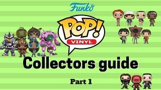 Funko Pop Collectors Guide Part 1: Beginner Tips