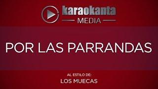 Karaokanta - Los Muecas - Por las parrandas