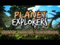 Planet Explorers Introduction - Minecraft-like Sandbox!