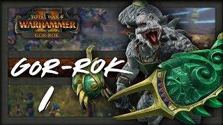 GOR-ROK  - Total War Warhammer 2 Campaign - Part 1
