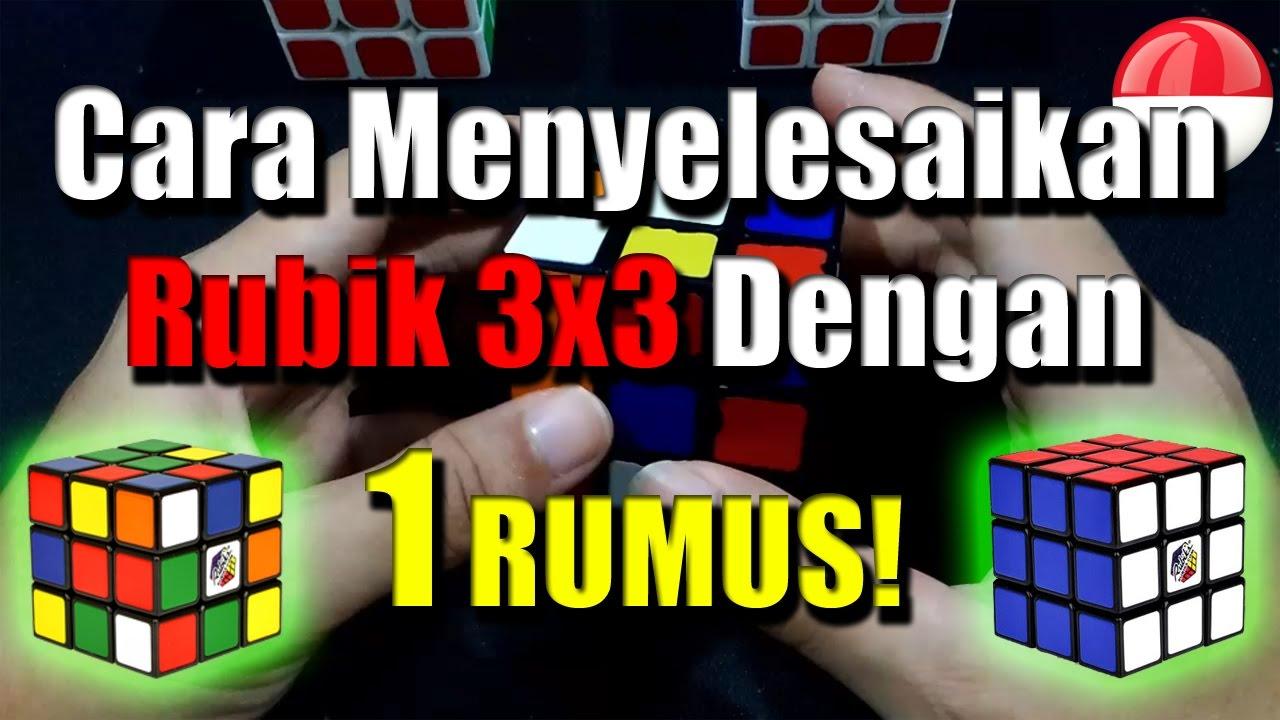 Cara Menyelesaikan Rubik 3x3 Dengan Satu Rumus Youtube