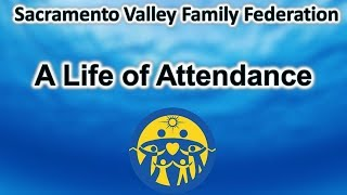 A Life of Attendance
