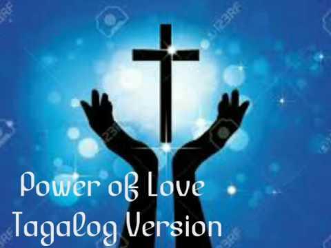 Power of Love ( Tagalog Version)