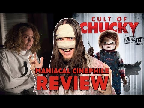 Cult Of Chucky - Movie Review  Maniacal Cinephile