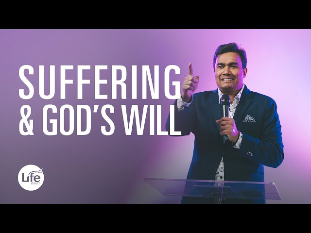 Knowing God's Will Part 1 - Suffering & God's Will | Rev Paul Jeyachandran