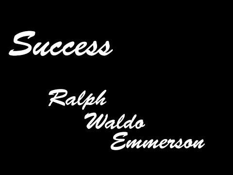 Success - Ralph Waldo Emerson
