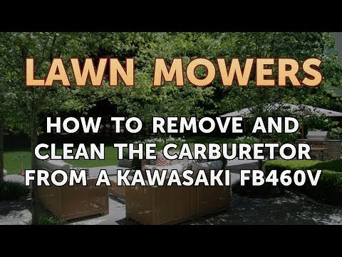 How to Remove and Clean the Carburetor from a Kawasaki FB460V