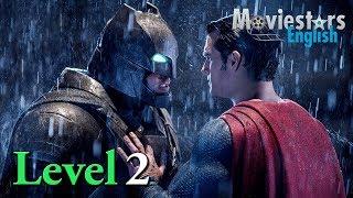 Aprender Inglés con Películas - Nivel 2 - Top 5 Batman v Superman Phrasal Verbs