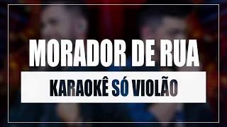Baixar Zé Neto e Cristiano - Morador de Rua   Karaokê Só Violão