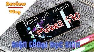 Review - Vlog || Đánh giá nhanh Mobell S30: Điện thoại cho học sinh ||