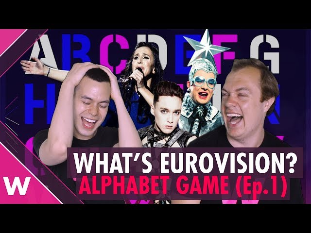 What is Eurovision? Alphabet Game (Episode 1)