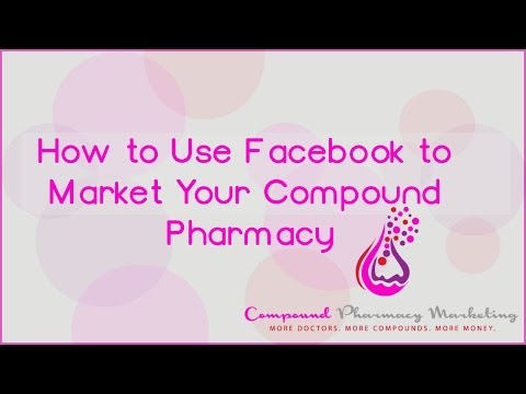 How to Use Facebook to Market Your Compound Pharmacy | Renee Yvonne | Compound Pharmacy Marketing