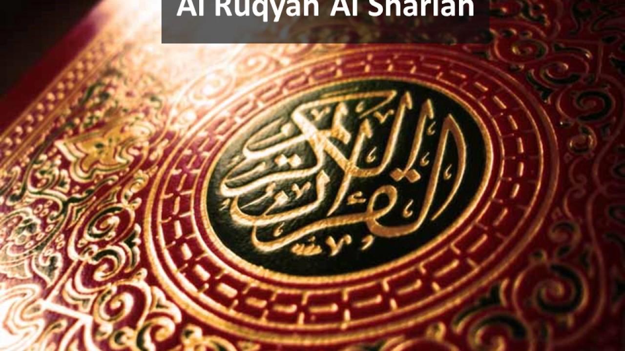 Al Ruqyah Al Shariah - for Cure of Black Magic, Evil Eye and influence of  Jinn