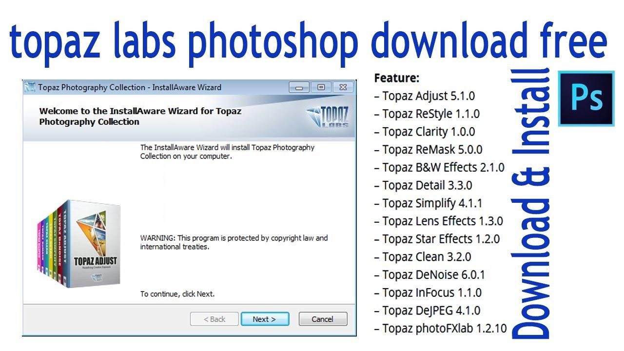 topaz labs photoshop free download & Install Topaz Lab P || Plug-ins in  photoshop cc 2019