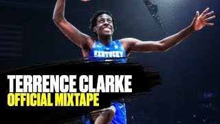 Terrence Clarke is a KENTUCKY Commit - Official Mixtape