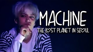 EXO _ MACHINE [THE LOST PLANET IN SEOUL]
