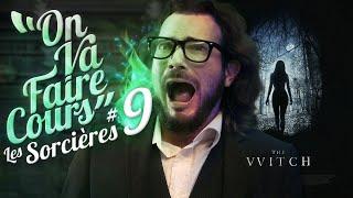 ON VA FAIRE COURS #9 : Les Sorcières - Les clichés de l'Histoire au cinéma