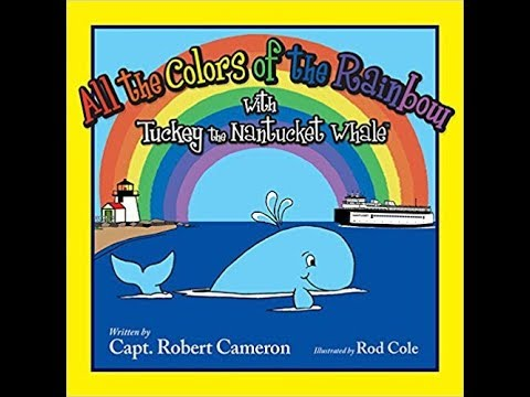 All the Colors of the Rainbow w/ Tuckey the Nantucket Whale  - Storytime With Tess Read Aloud