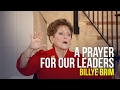 A Prayer for Our Leaders - Dr. Billye Brim