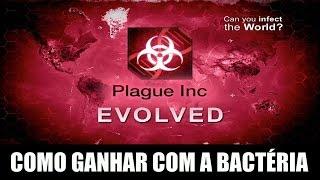 Plague Inc Evolved - Como ganhar com a Bactéria.