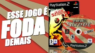 O GAME DE FUTEBOL MAIS SENSACIONAL DO PLAYSTATION 2 | FIFA STREET 2