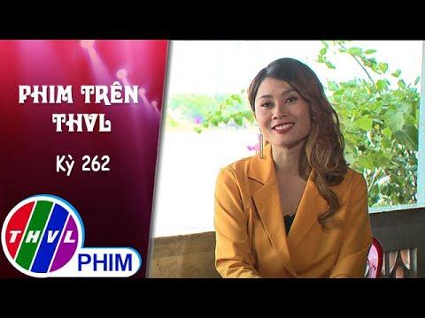 Phim Trên THVL - Kỳ 262: Gặp gỡ diễn viên Thanh Hiền | Nghiệp sinh tử