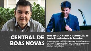 Central de Boas Novas - 'ESCOLA DOMINICAL 2021, Gálatas e Apocalipse