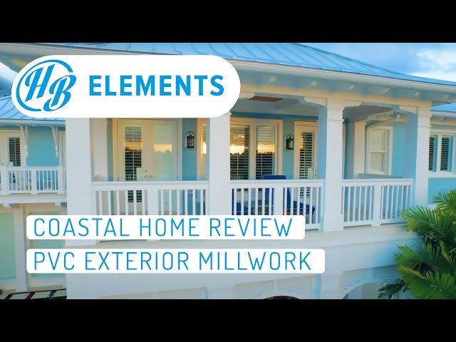Coastal Home Review: PVC Exterior Millwork