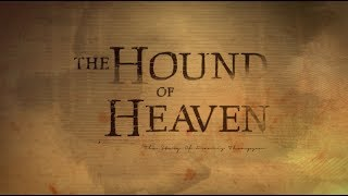 Gambar cover The Hound of Heaven - The Story of Francis Thompson