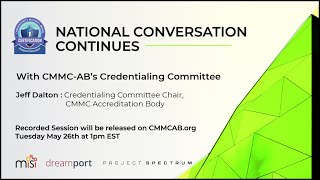 CMMC-AB Credentialing and Accreditations National Conversation
