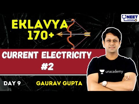 NEET Toppers: Current Electricity #2 | Eklavya 170+ | NEET 2