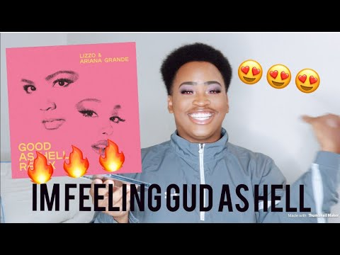 LIZZO - GOOD AS HELL(REMIX) FT. ARIANA GRANDE | REACTION