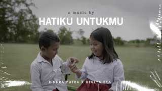 Hatiku Untukmu - Rindra Putra ft Destya Eka (Official Music Video)