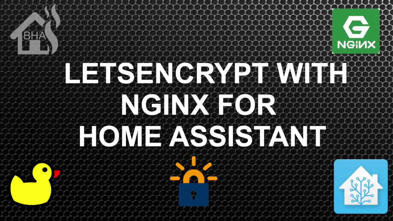 LetsEncrypt with NginX for Home Assistant!!