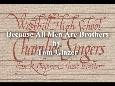 Because All Men Our Brothers: Sung by The Westhill Chamber Singers