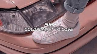 Fun - Coldplay ft Tove Lo(Traducida al Español)