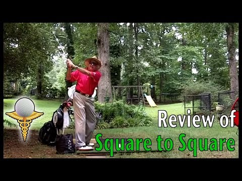 Review of Square to Square Golf Method