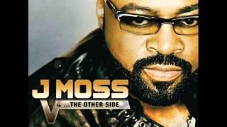 """J. Moss -""""God"""