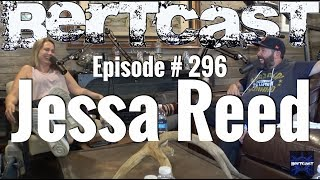Download Bertcast # 296 - Jessa Reed & ME Mp3 and Videos