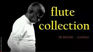 ilayaraja-flute-collection---tamil-songs-flute-collection