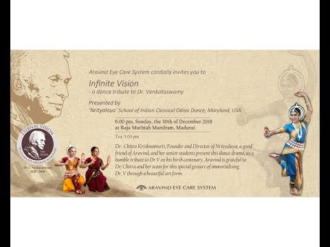 Infinite Vision -  a Dance Tribute to Dr. Venkataswamy