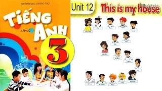 Tiếng Anh Lớp 3: UNIT 12 THIS IS MY HOUSE - FullHD 1080P