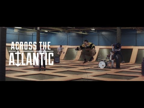 Across The Atlantic - Playing For Keeps (OFFICIAL MUSIC VIDEO)