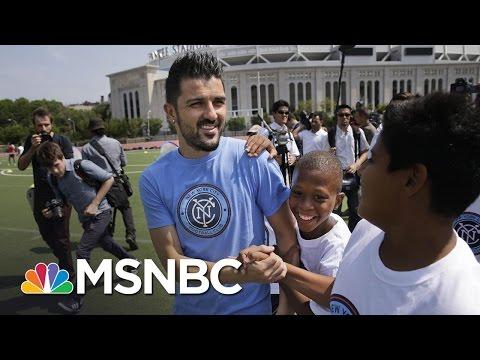 Spanish Soccer Star David Villa Takes On New York City Football Club | MSNBC
